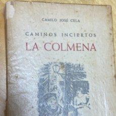 Libros antiguos: CAMINOS INCIERTOS. LA COLMENA. COMILO JOSÉ CELA. 1ª EDICIÓN ESPAÑOLA. Lote 200726953