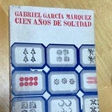 Libros antiguos: CIEN AÑOS DE SOLEDAD. GABRIEL GARCÍA MÁRQUEZ.. Lote 200733208