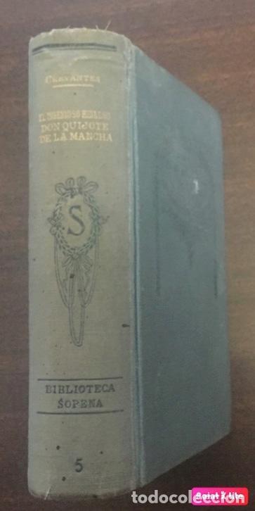 DON QUIJOTE DE LA MANCHA, RAMON SOPENA ED., BARCELONA (Libros antiguos (hasta 1936), raros y curiosos - Literatura - Narrativa - Clásicos)