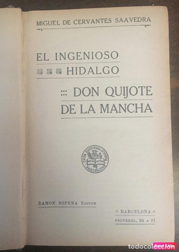 Libros antiguos: DON QUIJOTE DE LA MANCHA, RAMON SOPENA ED., BARCELONA - Foto 2 - 201548445