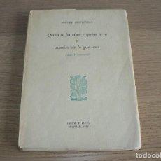 Libros antiguos: MIGUEL HERNANDEZ-QUIEN TE HA VISTO Y QUIEN TE VE Y SOMBRA DE LO QUE ERAS. Lote 202253140