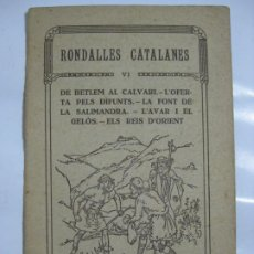 Libros antiguos: RONDALLES CATALANES - Nº VI, 1933 ILUSTRADOR JUNCEDA. Lote 202430595