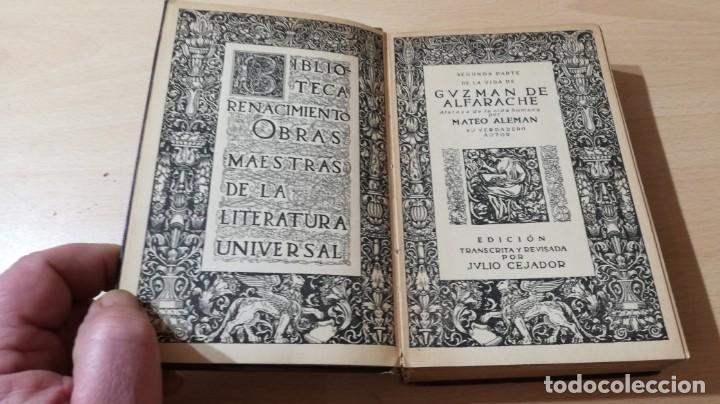 Libros antiguos: GUZMAN DE ALFARACHE - MATEO ALEMAN - RENACIMIENTO - 1912 / S-201 - Foto 9 - 203194256
