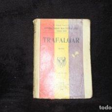 Libros antiguos: EPISODIOS NACIONALES TRAFALGAR REPUBLICA PEREZ GALDOS 1934. Lote 203279520