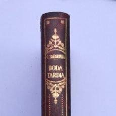 Libros antiguos: BODA TARDIA POR CARLOS SOLDEVILA 1945. Lote 203889186