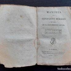 Libros antiguos: AÑO 1802 - DUQUE DE LA ROUCHEFOUCAULD - MÁXIMAS Y REFLEXIONES MORALES - LIBRO ANTIGUO. Lote 203974941