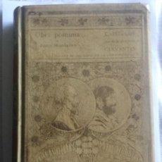 Libros antiguos: OBRA POSTUMA - JUAN MONTALVO - CAPITULOS QUE SE LE OLVIDARON A CERVANTES - 1898 - 340P. 24,5X17,5. Lote 204120023