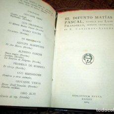 Libros antiguos: PIRANDELLO-EL DIFUNTO MATIAS PASCAL.NOVELA.LT2. Lote 204138605