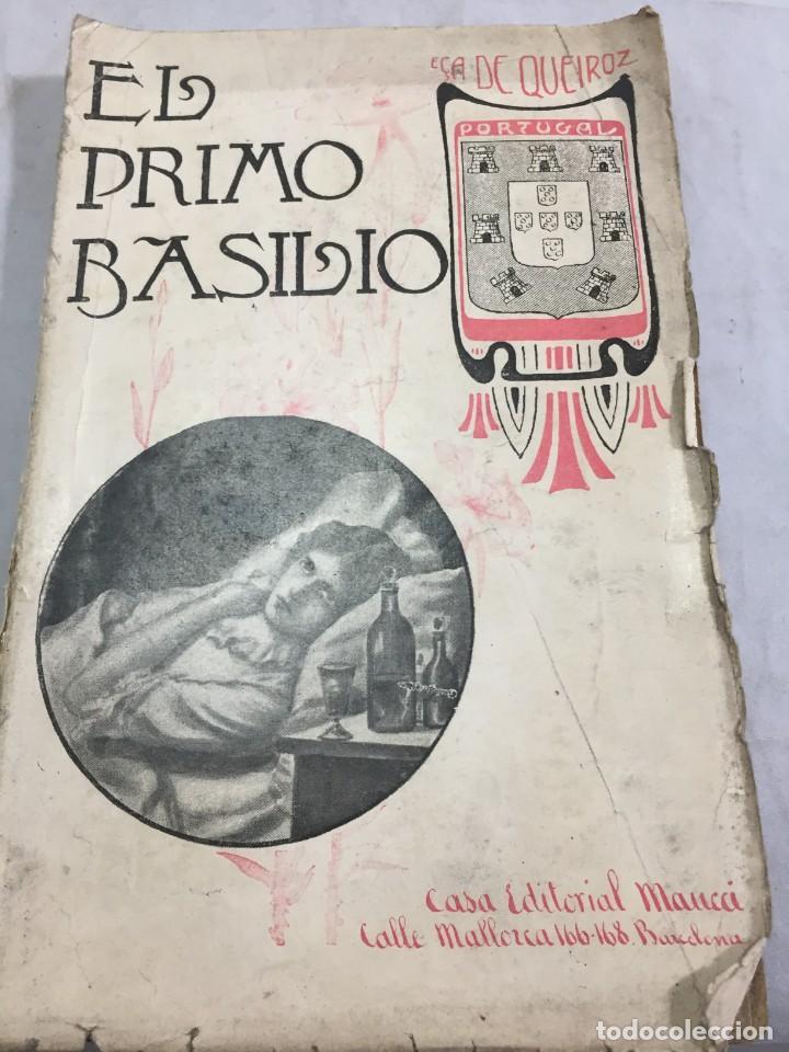 EL PRIMO BASILIO. EÇA DE QUEIROZ, TOMO SEGUNDO, TRADUCCIÓN VALLE INCLÁN CASA EDITORIAL MAUCCI, 1904 (Libros antiguos (hasta 1936), raros y curiosos - Literatura - Narrativa - Clásicos)