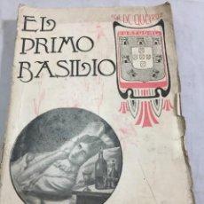 Libros antiguos: EL PRIMO BASILIO. EÇA DE QUEIROZ, TOMO SEGUNDO, TRADUCCIÓN VALLE INCLÁN CASA EDITORIAL MAUCCI, 1904. Lote 204355377