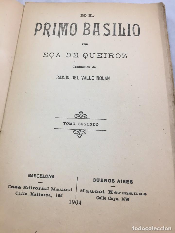Libros antiguos: El primo Basilio. Eça de QUEIROZ, Tomo segundo, Traducción Valle Inclán Casa Editorial Maucci, 1904 - Foto 5 - 204355377