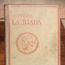 Libri antichi: 1908 HOMERO, LA ILIADA. MONTANER Y SIMÓN EDITORES.. Lote 204482988