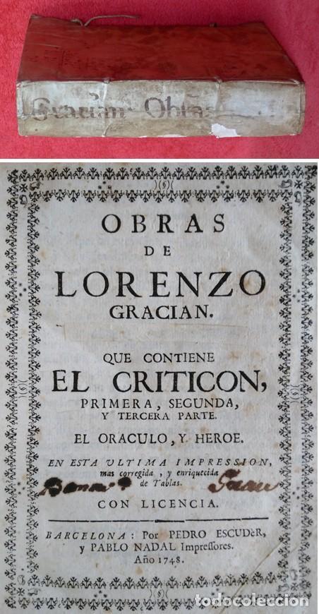 AÑO 1748 - 21CM - BALTASAR GRACIÁN - EL CRITICÓN (LAS TRES PARTES) - ARTE DE PRUDENCIA. - EL HÉROE (Libros antiguos (hasta 1936), raros y curiosos - Literatura - Narrativa - Clásicos)