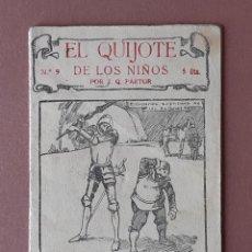 Libros antiguos: EL QUIJOTE DE LOS NIÑOS. Nº 9. J. Q. PASTOR. EDITORIAL MUNTAÑOLA. ARTÍS IMPRESOR. BARCELONA.. Lote 204708127