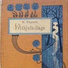 Libros antiguos: FRITHJOFS-SAGE DE ESAIAS TEGNER - DEL SUECO POR GOTTLIEB MOHNIKE TEGNER ESAIAS, SIN FECHA,18??. Lote 204738395