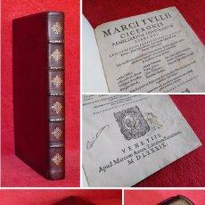 Libros antiguos: AÑO 1589 - 31 CM - BELLÍSIMA ENCUADERNACIÓN DE LUJO - CICERON - CARTAS FAMILIARES - HAY QUE VERLO. Lote 205078762