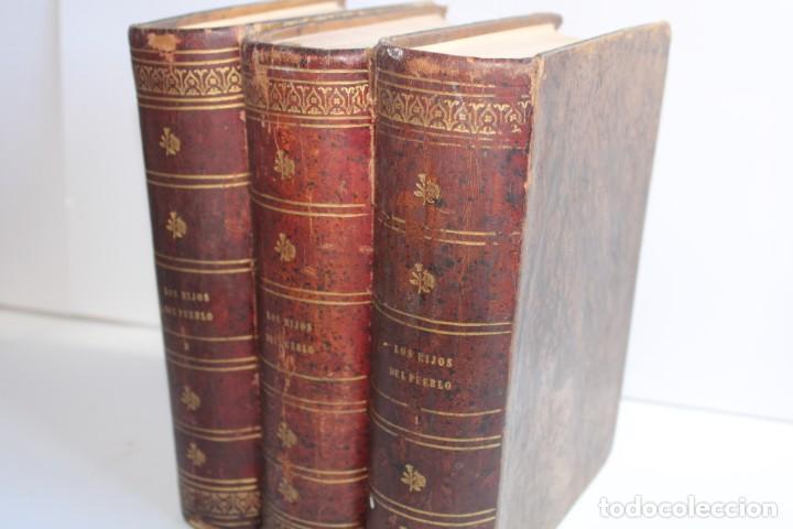 1858-1860 / LOS HIJOS DEL PUEBLO / EUGENIO SUE / 3 TOMOS / IMPRENTA DE D.JUAN OLIVARES EDITOR (Libros antiguos (hasta 1936), raros y curiosos - Literatura - Narrativa - Clásicos)