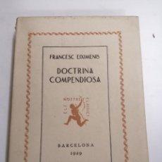 Libros antiguos: DOCTRINA COMPENDIOSA. FRANCESC EIXIMENIS. ELS NOSTRES CLÀSSICS. 1929 BARCELONA. EDICIÓ DE FIL. Lote 205279192