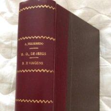 Libros antiguos: ANTERO DE FIGUEIREDO - LA ÚLTIMA MIRADA DE JESÚS, 1929. PRIMERA EDICIÓN.. Lote 205352123