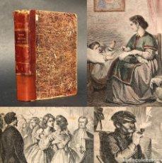 Libros antiguos: 1867 - LOS ÁNGELES DE LA TIERRA - ILUSTRADO - GRABADOS - ENRIQUE PEREZ ESCRICH. Lote 205360217
