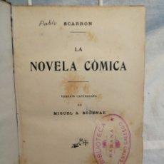 Libros antiguos: LA NOVELA COMICA DE SCARRON. Lote 205546530