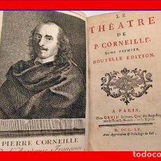 Libri antichi: AÑO 1755: TEATRO DE CORNEILLE. CON IMAGEN DEL AUTOR.. Lote 205719901