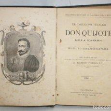 Libros antiguos: DON QUIJOTE DE LA MANCHA. CERVANTES. LAMINAS DE D. RAMON PUIGGARÍ. 4ª EDICIÓN (1881). SALVADOR RIBAS. Lote 205881241