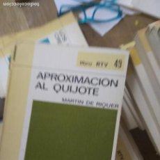 Libri antichi: APROXIMACIÓN AL QUIJOTE, MARTÍN DE RIQUER. L.20558-37. Lote 205884738