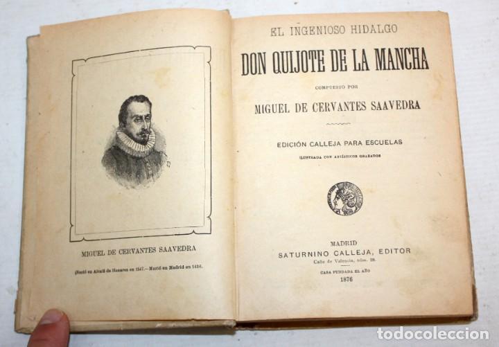 Libros antiguos: DON QUIJOTE DE LA MANCHA. CERVANTES. SATURNINO CALLEJA (EDITOR). 1905 - Foto 3 - 205885603