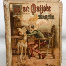 Libros antiguos: DON QUIJOTE DE LA MANCHA. CERVANTES. CASA EDITORIAL CALLEJA. 1905. Lote 205898172