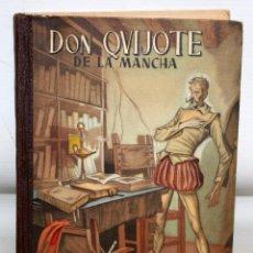 Libros antiguos: DON QUIJOTE DE LA MANCHA. CERVANTES. ILUSTRADO POR MANUEL HUETE. EDICIÓN ESCOLAR. Lote 205899937