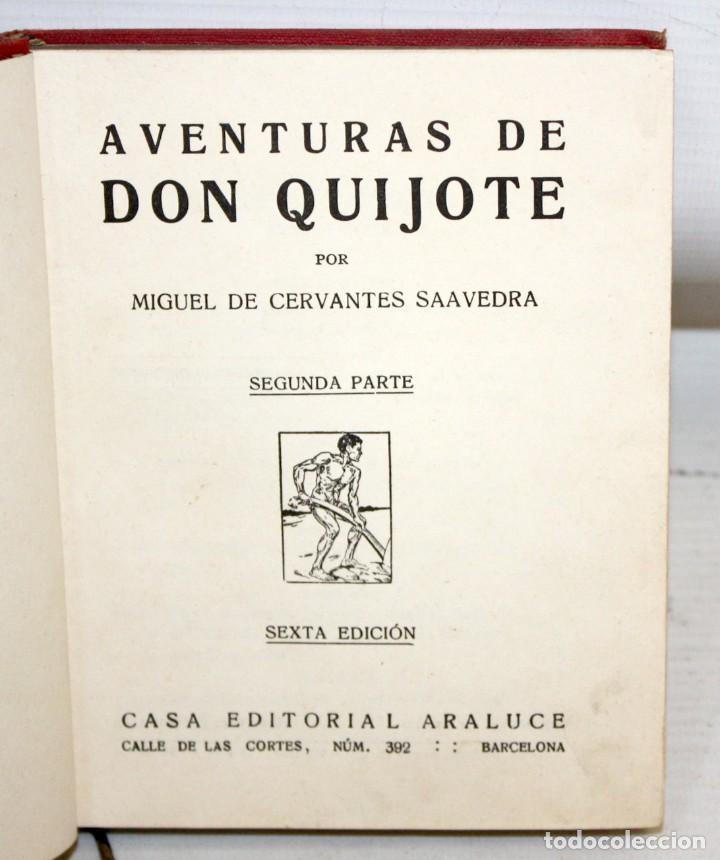 AVENTURAS DE DON QUIJOTE DE LA MANCHA. CASA EDITORIAL ARALUCE. 6ª EDICIÓN (2ª PARTE) (Libros antiguos (hasta 1936), raros y curiosos - Literatura - Narrativa - Clásicos)
