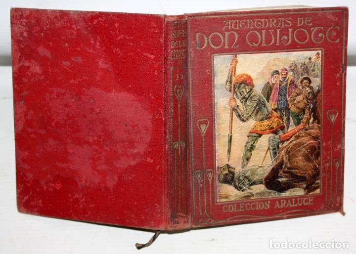 Libros antiguos: AVENTURAS DE DON QUIJOTE DE LA MANCHA. CASA EDITORIAL ARALUCE. 6ª EDICIÓN (2ª PARTE) - Foto 3 - 206089873