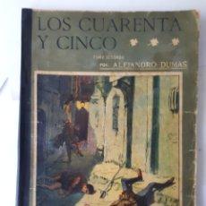 Libros antiguos: LOS CUARENTA Y CINCO. POR ALEJANDRO DUMAS. TOMO SEGUNDO. II ÉPOCA, NO. 92 - 1909. Lote 206275282