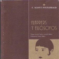 Libros antiguos: FLAPPERS Y FILOSOFOS - F. SCOTT FITZGERAD. Lote 206466736