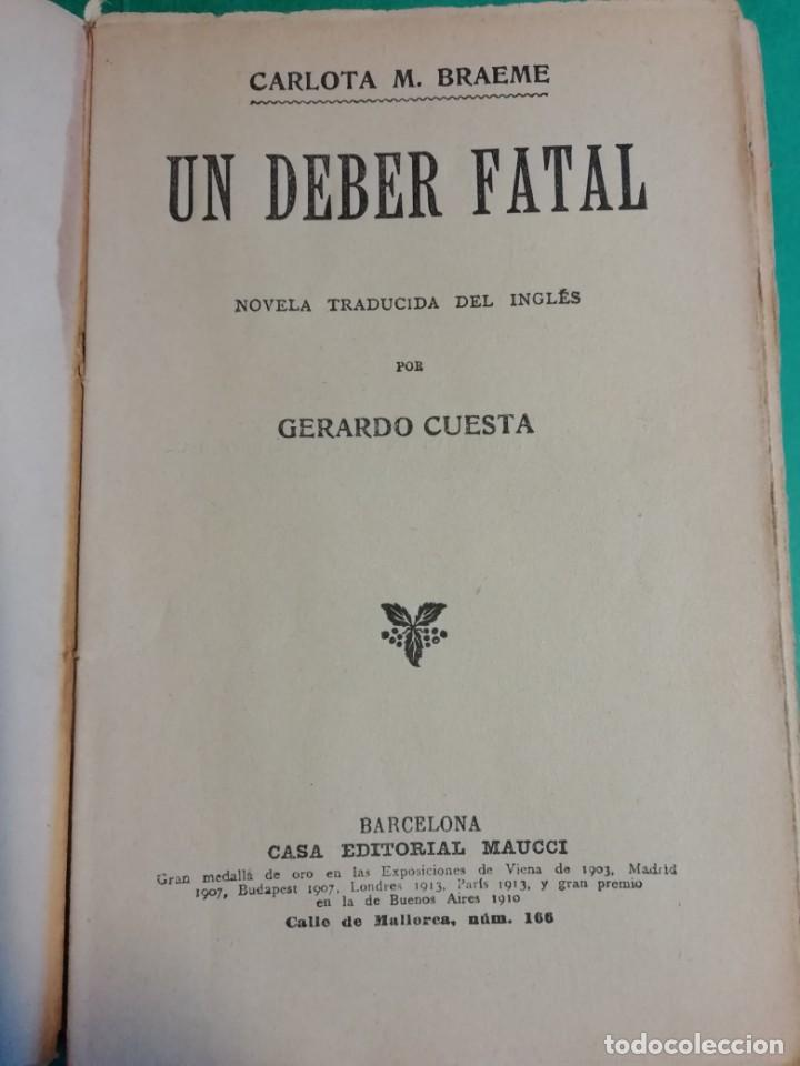 Libros antiguos: UN DEBER FATAL CARLOTA M. BRAEME - Foto 2 - 206489613