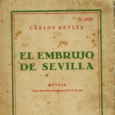 Libros antiguos: EL EMBRUJO DE SEVILLA. Lote 206869420