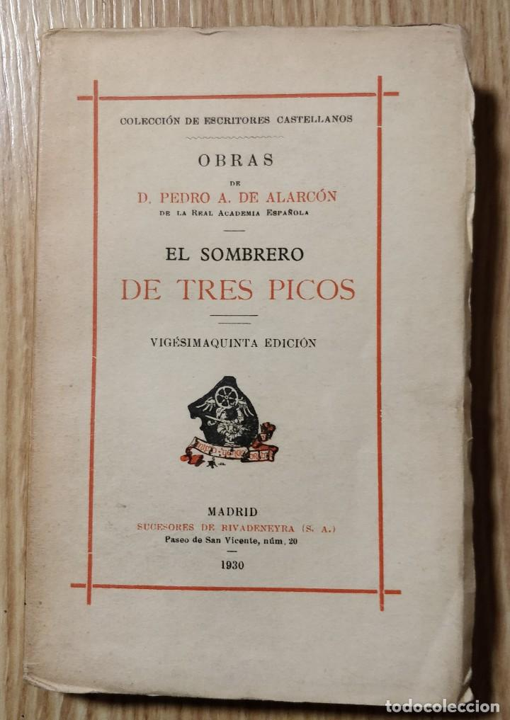 EL SOMBRERO DE TRES PICOS ** PEDRO ANTONIO DE ALARCÓN (Libros antiguos (hasta 1936), raros y curiosos - Literatura - Narrativa - Clásicos)