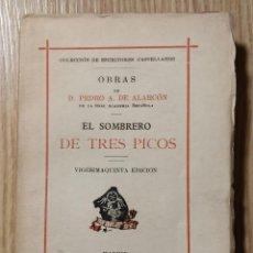 Libros antiguos: EL SOMBRERO DE TRES PICOS ** PEDRO ANTONIO DE ALARCÓN. Lote 206953360