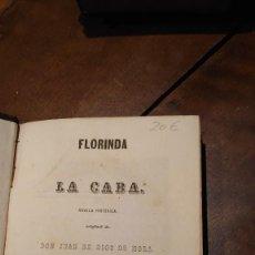 Libros antiguos: FLORINDA O LA CABA DON JUAN DE DIOS DE MORA. Lote 207141730