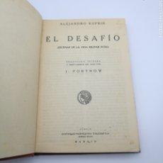 Libros antiguos: EL DESAFIA VIDA MILITAR RUSA 1919. Lote 207160776