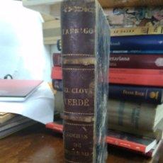 Libros antiguos: EL CLOWN VERDE, JOSÉ MARÍA TÁRRAGO. L.6611-785. Lote 207176531