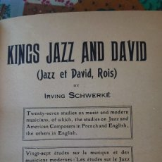 Libros antiguos: 1927 KING JAZZ AND DAVID BY IRVING SCHWERKE PRPM 57. Lote 207310746