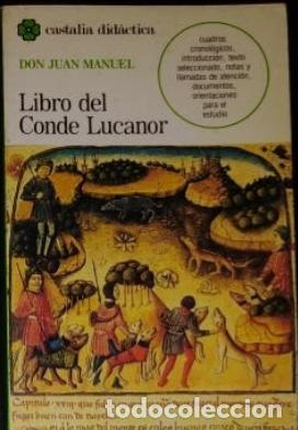 LIBRO DON JUAN MANUEL. LIBRO DEL CONDE LUCANOR. (Libros antiguos (hasta 1936), raros y curiosos - Literatura - Narrativa - Clásicos)