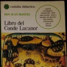 Libros antiguos: LIBRO DON JUAN MANUEL. LIBRO DEL CONDE LUCANOR.. Lote 207451871