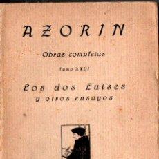 Libros antiguos: AZORIN : LOS DOS LUISES Y OTROS ENSAYOS (1921). Lote 207522090