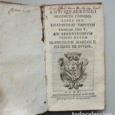 Livros antigos: ANTONIO QUERENGHI. HEXAMETRI CARMINIS LIBRI SEX. ROMA, LUDOVICO GRIGNANI - 1629. Lote 207613097