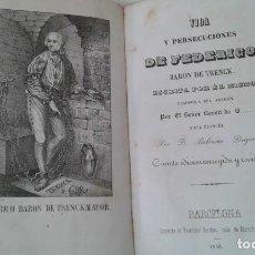 Livros antigos: VIDA Y PERSECUCIONES DE BARON DE TRENK 1846 ILUSTRADO. Lote 207657732
