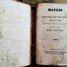Libros antiguos: MATILDE MEMORIAS DE UNA JOVEN, POR EUGENIO SUE, AÑO 1846. Lote 207841025