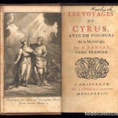 Libros antiguos: LES VOYAGES DE CYRUS AVEC UN DISCOURS SUR LA MYTHOLOGY (TOME PREMIER & TOME SECOND IN ONE VOLUME). Lote 207906190
